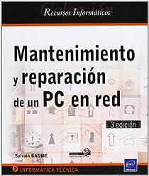 Libro: Mantenimiento y reparación de PC en red