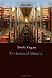 The Limits of Morality (Oxford Ethics Series)