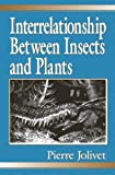img - for Interrelationship Between Insects and Plants book / textbook / text book