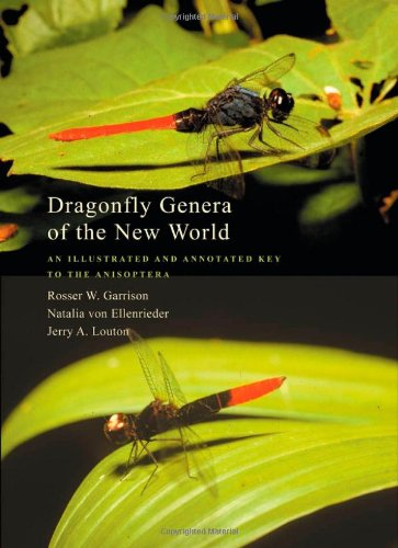 (Dragonfly Genera of the New World: An Illustrated and Annotated Key to the Anisoptera )