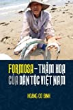 Formosa - tham hoa cua dan toc Viet Nam (Vietnamese Edition)