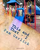 This and That, Pam Garlick, 1469974142