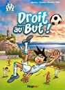 Droit au But, tome 2 : Le foot au coeur par Agnello