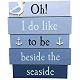 Like to Be BESIDE THE SEASIDE Blue Nautical Wooden Sign- Holiday Home & Beach Hut