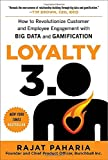 Loyalty 3.0: How to Revolutionize Customer and Employee Engagement with Big Data and Gamification (Business Books)