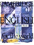 Cambridge English for the World 4, Andrew Littlejohn and Diana Hicks, 0521568153