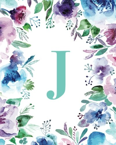 """J: Watercolor Floral, 150 Pages, 8"""" x 10"""" (Blank Lined Monogram Initial Journal Notebook for Composition, Sketching, Inspiration, and Notes)"""