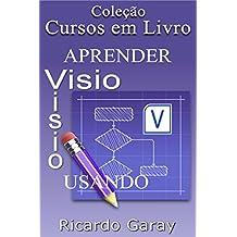 Aprender Visio usando (Cursos em Livro)