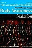 Body Awareness in Action, Frank P. Jones, 0805206280