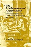 The Mathematicians' Apprenticeship : Science, Universities and Society in England, 1560-1640, Feingold, Mordechai, 0521251338