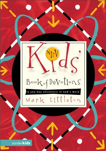 NIrV Kids Book of Devotions: A 365-Day Adventure in Gods Word