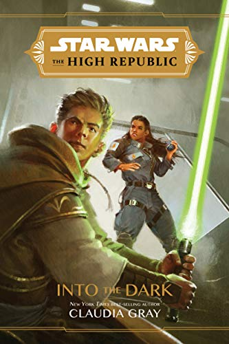 Book Cover: Star Wars The High Republic: Into the Dark