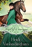 Trail of Courage (Western Trails series Book 3)