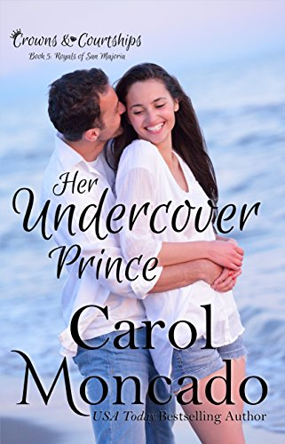 - Her Undercover Prince: A Contemporary Christian Romance (Crowns & Courtships Book 5)