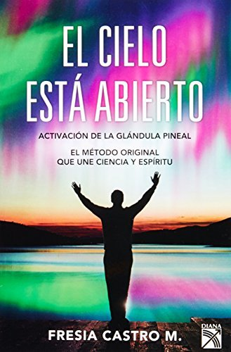 El cielo esta abierto (Spanish Edition) by Fresia Castro (2011-07-19): Fresia Castro: Amazon.com: Books