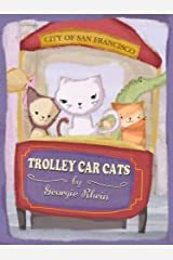 Trolley Car Cats (Jewels San Francisco Adventure Book 1) Kindle Edition