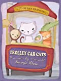 Trolley Car Cats (Jewels San Francisco Adventure Book 1) offers
