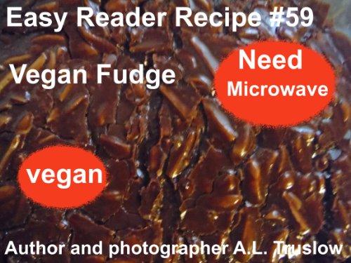 Vegan Fudge Easy Reader Recipes ebook product image