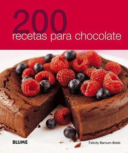 200 recetas para chocolate (Spanish Edition)
