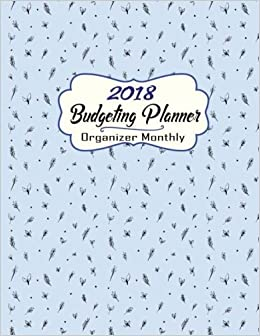 2018 budget planner organizer monthly planner journal notebook
