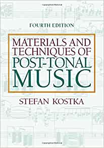 Materials and techniques of post tonal music stefan kostka materials and techniques of post tonal music stefan kostka 9780205794553 amazon books fandeluxe Choice Image