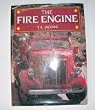 The Fire Engine, T. A. Jacobs, 0831732660