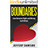 Boundaries: Line Between Right And Wrong (Mental Illness, Codependency, Narcissism, Personality Disorders, Psychopath, Borderline, Mood Disorders)