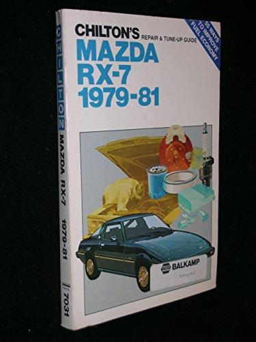 Mazda RX-7 1979-81 (Chilton's Repair & Tune-Up - Shop Rx