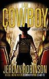 I Am Cowboy - a Milos Vesely Thriller, Jeremy Robinson, 0988672529