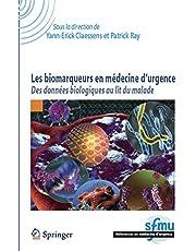 Les Biomarqueurs En Medecine d'Urgence : des Donnees Biologiques