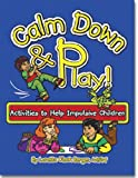Calm down and Play, Loretta Oleck Berger, 1588150550