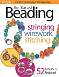 Get Started Beading - Stringing - Wirework - Stitching, Mindy Brooks, 0871162199