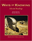 Ways of Knowing : Selected Readings, Dodson, Kevin E. and Avery, Jon, 0787273341