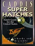Caddis Super Hatches, Carl Richards and Bob Braendle, 157188078X
