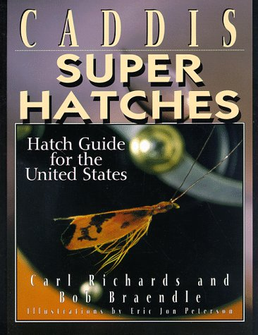 Caddis Super Hatches: Hatch Guide for the United States