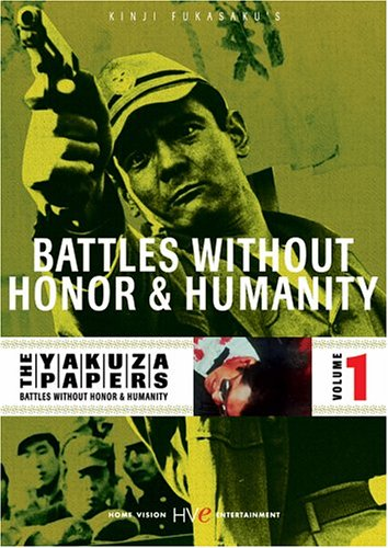 (The Yakuza Papers, Vol. 1 - Battles Without Honor and Humanity)