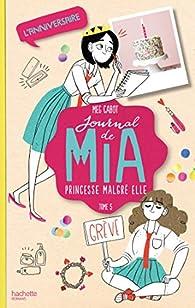 Journal de Mia, tome 5 : L'anniversaire par Meg Cabot