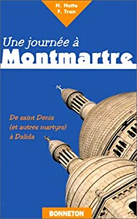 Une journée à Montmartre par Hélène Hatte