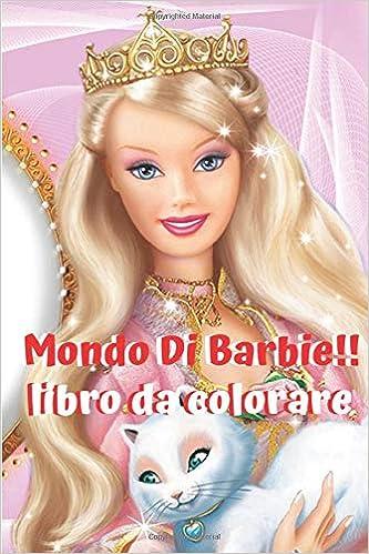 Amazon It Mondo Di Barbie Libro Da Colorare Principessa Barbie Italian Edition Abdou Edition Hm Production Libri