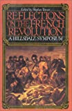 Reflections on the French Revolution, Stephen Tonsor, 0895267500