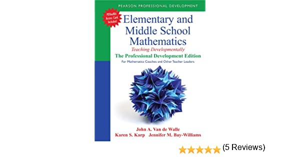 Elementary and Middle School Mathematics: Teaching Developmentally ...