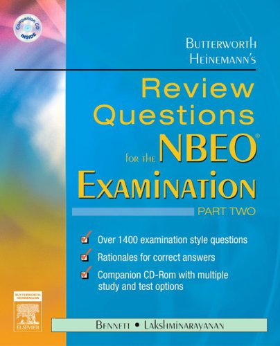 Butterworth Heinemann's Review Questions for the NBEO Examination:  Part Two (Pt. 2)