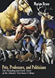 Pets, Professors, and Politicians, Marian Bruce, 0919013430