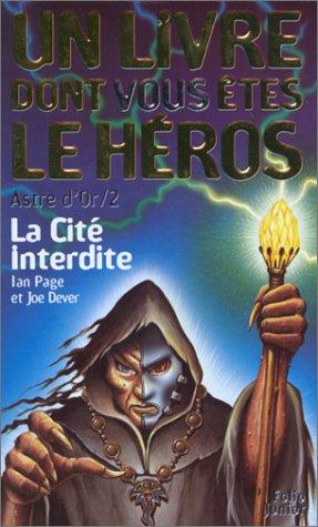Astre d'or, tome 2 : La Cité interdite Poche – 26 février 1999 Astre d'or Editions Gallimard 2070506789 Fantastique