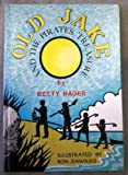 Old Jake and the Pirate's Treasure, Betty Hager, 0817800069
