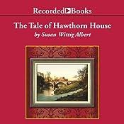 Tale of Hawthorn House | Susan Wittig Albert