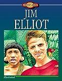 Jim Elliot, Susan Martins-Miller, 157748228X
