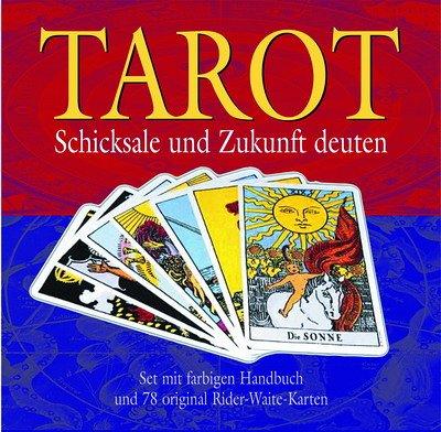 Tarot - Schicksale und Zukunft deuten: Set mit farbigem Handbuch und 78 Original Rider-Waite-Karten