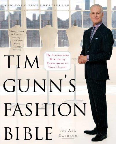 Tim Gunns Fashion Bible Fascinating ebook