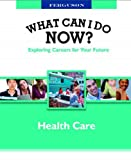 Health Care, Ferguson Publishing Company, 0816060312